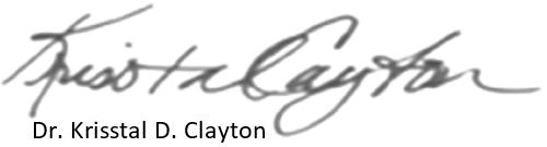 Signature of Dr. Krisstal D. Clayton